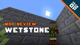 Minecraft Wetstone Mod Review – TeamOP